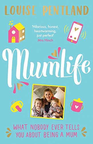 MumLife: The Honest & Heartwarming Sunday Times Bestseller