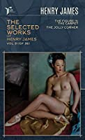 The Selected Works of Henry James, Vol. 31 (of 36): The Figure in the Carpet; The Jolly Corner (Papersky Classics)