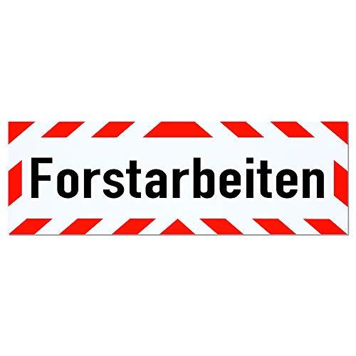 LOHOFOL Magnetschild Forstarbeiten | Schild magnetisch | mehrere Größen lieferbar (65 x 20 cm)