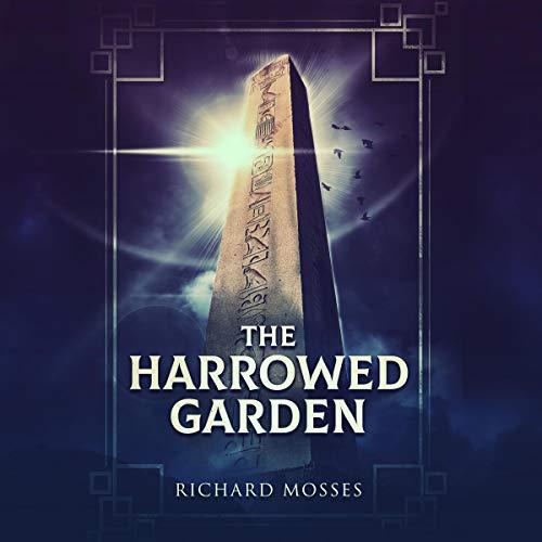 The Harrowed Garden Audiobook By Richard Mosses cover art