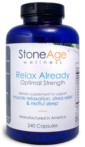 Relax Already - Natural Muscle Relaxer - Natural Stress Aid - 240 Capsules
