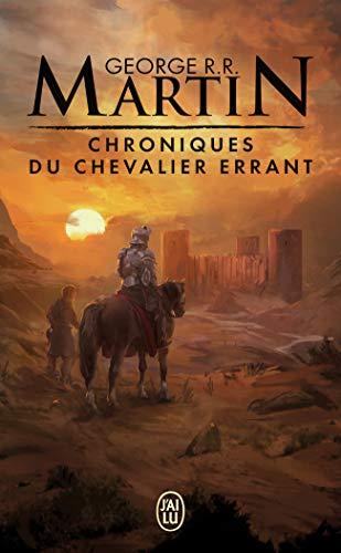 Chroniques du chevalier errant: oeu>Trône de fer Trois histoires du
