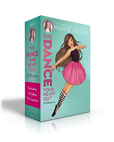 The Dance Your Heart Out Collection: The Audition; The Callback; The Competition (Maddie Ziegler)
