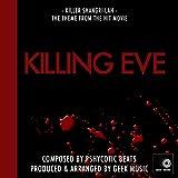 Killing Eve: Main Title Theme: Killer Shangri-Lah