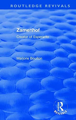 Zamenhof: Creator of Esperanto