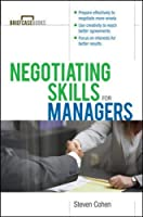 Negotiating Skills for Managers (Briefcase Books)