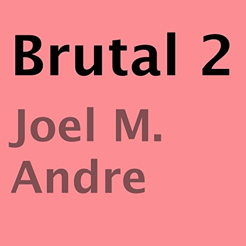 Brutal 2 audiobook cover art