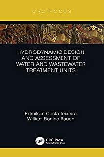 Hydrodynamic Design and Assessment of Water and Wastewater Treatment Units