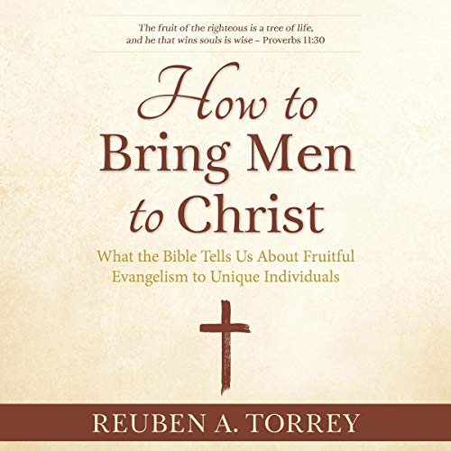 How to Bring Men to Christ cover art