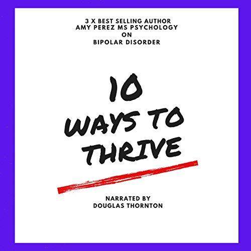 10 Ways to Thrive with Bipolar Disorder Titelbild