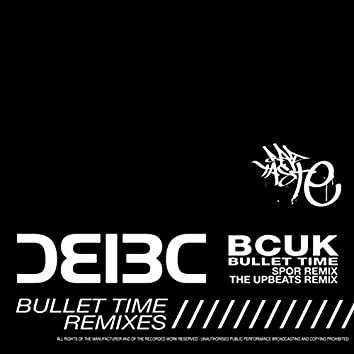 Bullet Time (Remixes)