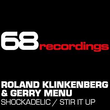 Shockadelic / Stir It Up