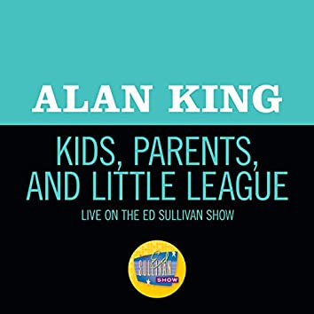 Kids, Parents And Little League (Live On The Ed Sullivan Show, May 16, 1965)