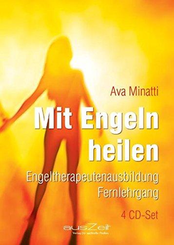 Mit Engeln heilen: Engeltherapeutenausbildung Fernlehrgang