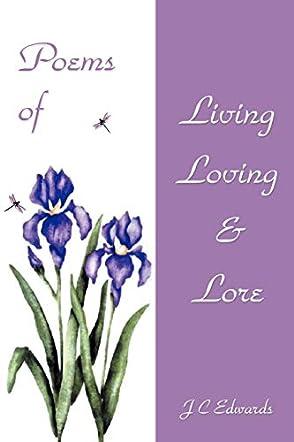 Poems of Living, Loving & Lore