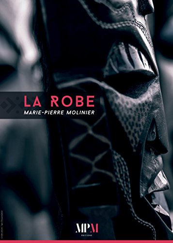 LA ROBE: Théorie des 8 Reines - Opus 3 (French Edition)