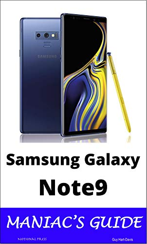 Samsung Galaxy Note9 Maniac's Guide (English Edition)