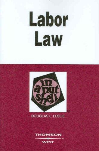 Labor Law in a Nutshell (Nutshells)