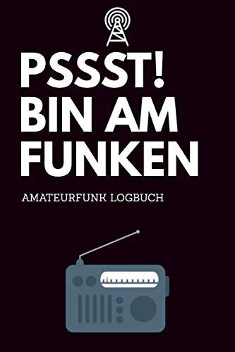 Pssst! Bin am Funken - Amateurfunk Logbuch: A5 Funkamateur Logbuch | 354 Logs | QSO-Daten | QSL-Karte | Geschenk für Hobbyfunker, CB-Funker, Funkfreunde, Funktechniker und Funkamateure