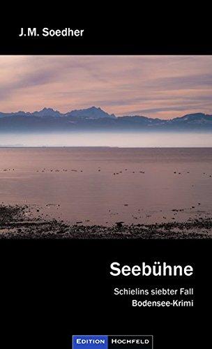 Seebühne: Bodenseekrimi - Schielins siebter Fall