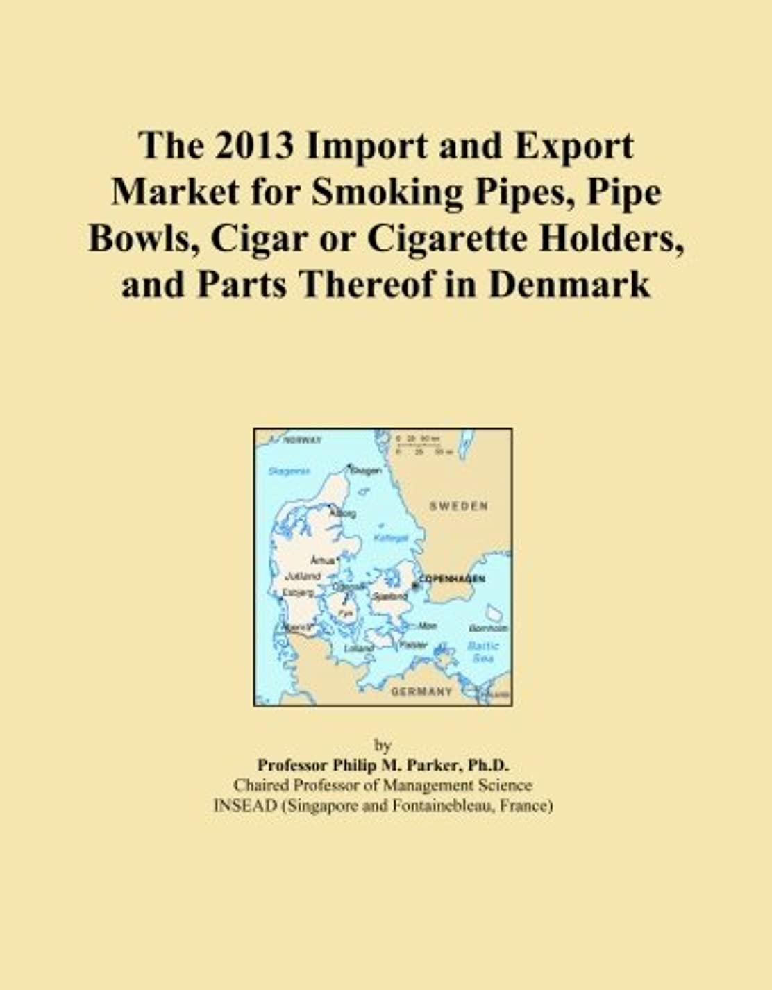 ほとんどない放射する簡単にThe 2013 Import and Export Market for Smoking Pipes, Pipe Bowls, Cigar or Cigarette Holders, and Parts Thereof in Denmark