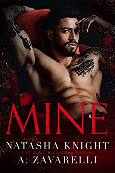 Mine (Ties that Bind Book 1) by [A. Zavarelli, Natasha Knight]