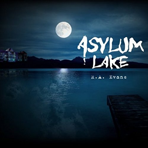 Asylum Lake audiobook cover art
