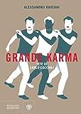 Grande Karma: Vite di Carlo Coccioli