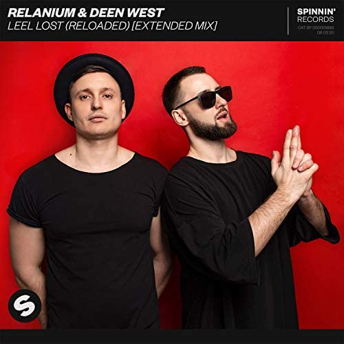 Relanium & Deen West