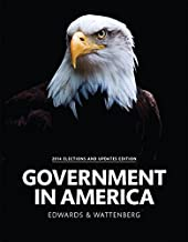 Government in America, 2014 Elections and Updates Edition (16th Edition)