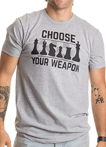 Chess - Choose Your Weapon   Funny Player Joke, Club Team Set Game Humor T-Shirt-(Adult,L) Sport Grey