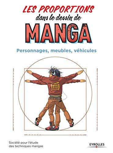Les proportions dans le dessin de manga: Personnages, meubles, véhicules.