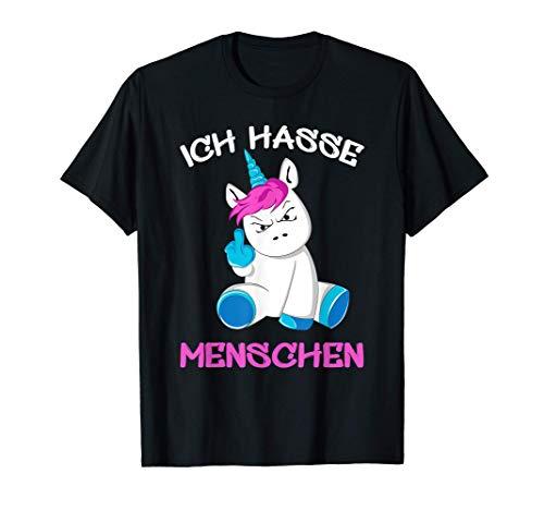 Ich hasse Menschen Einhorn Unicorn Fun Lustig T-Shirt