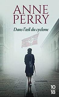 Dans l'oeil du cyclone par Anne Perry