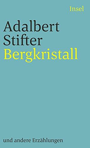 Bergkristall: Und andere Erzählungen (insel taschenbuch)