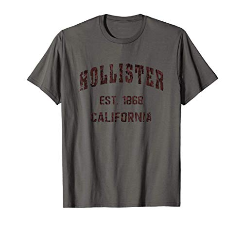 Hollister, California Home Souvenir . EST. 1868 Camiseta