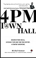 4PM TOWNHALL: DISCOVER YOUR SKILLS, LEVERAGE THEM AND FIND YOUR DESTINY. A STARTUP ADVENTURE.