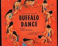 Buffalo Dance: A Blackfoot Legend 0316897280 Book Cover