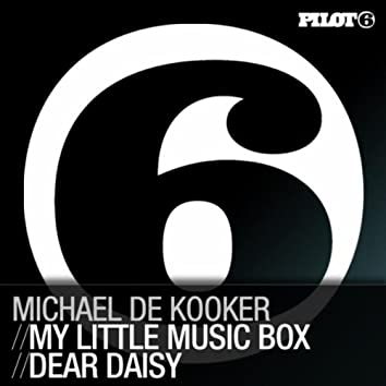 My Little Music Box / Dear Daisy