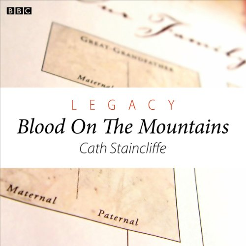 Legacy: Blood on the Mountains (Woman's Hour Drama) cover art