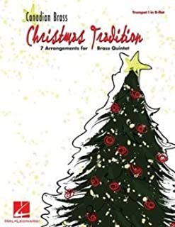 [(Canadian Brass Christmas Tradition: 7 Arrangements for Brass Quintet: Trumpet I in B-Flat)] [Author: Hal Leonard Publishing Corporation] published on (October, 2008)