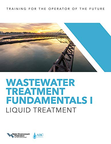 Wastewater Treatment Fundamentals I: Liquid Treatment