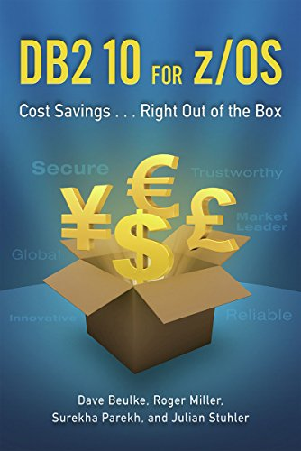 DB2 10 for z/OS: Cost Savings . . . Right Out of the Box (English Edition)