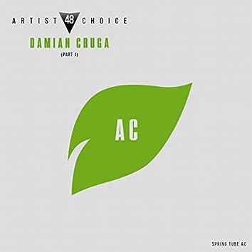 Artist Choice 048. Damian Cruga, Pt. 1