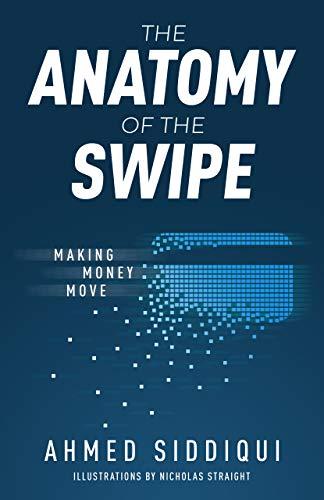 The Anatomy of the Swipe: Making Money Move
