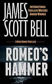 Romeo's Hammer (Mike Romeo Thrillers Book 3)