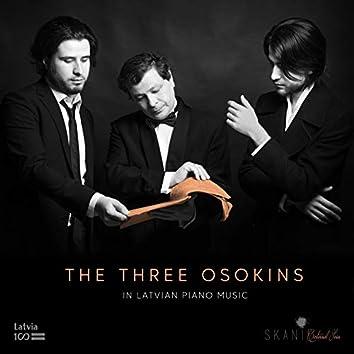 The Three Osokins in Latvian Piano Music