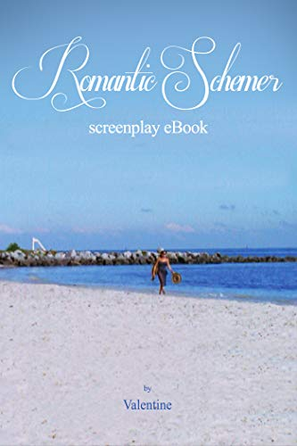 Romantic Schemer screenplay (English Edition)