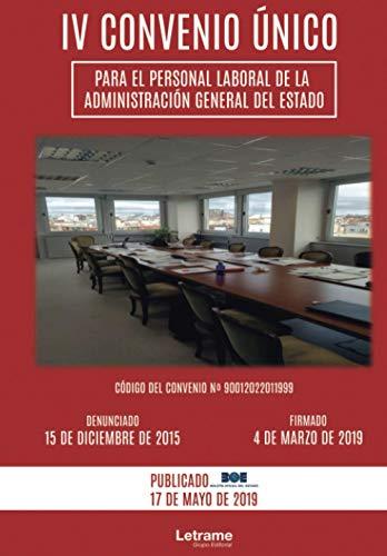 IV Convenio Único para el personal laboral de la Administración