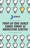 Todo lo que debes saber sobre el Marketing Digital: Curso para principiantes